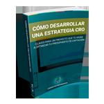 Cómo desarrollar una estrategia CRO eficaz