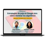 Estrategias de puja en Google Ads: cómo dominar los algoritmos